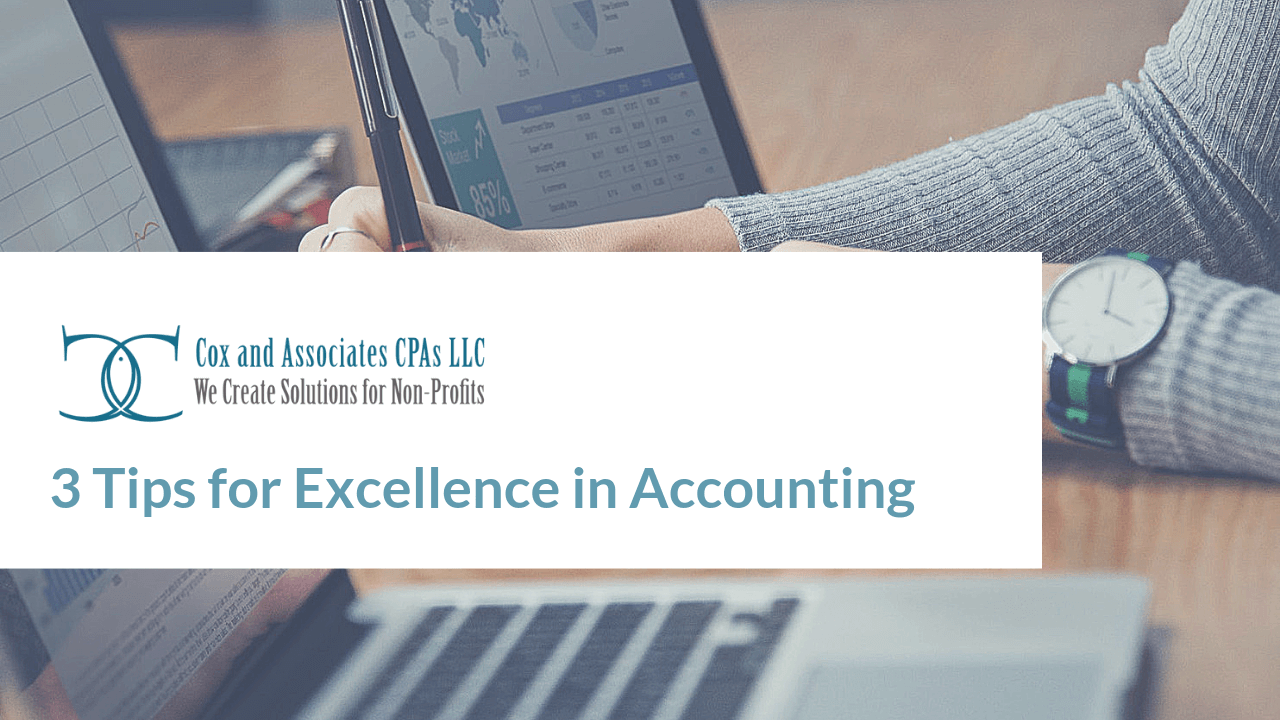 3 tips for excellence in accounting
